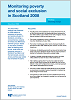 Featured Publication - Monitoring Poverty and Social Exclusion in Scotland 2008