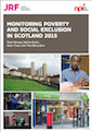 Featured Publication - Monitoring Poverty and Social Exclusion in Scotland 2015