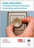 Featured Publication - Cold and poor: An Analysis of the Link Between Fuel Poverty and Low Income